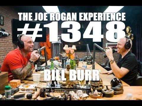 Joe Rogan Experience #1348 - Bill Burr