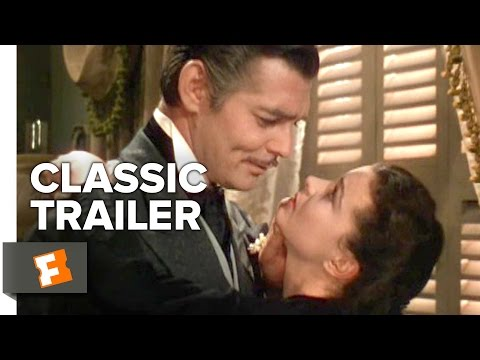 Gone with the Wind (1939) Official Trailer - Clark Gable, Vivien Leigh Movie HD