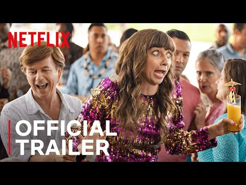The Wrong Missy | Official Trailer | Netflix