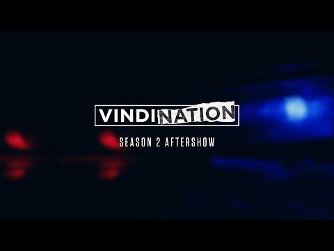 Vindication, Season 2 Official After Show