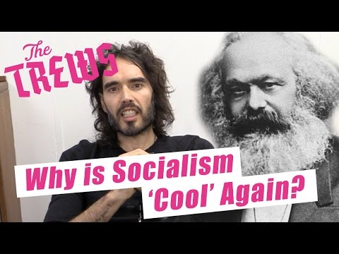 Why Is Socialism 'Cool' Again? Russell Brand The Trews (E371)