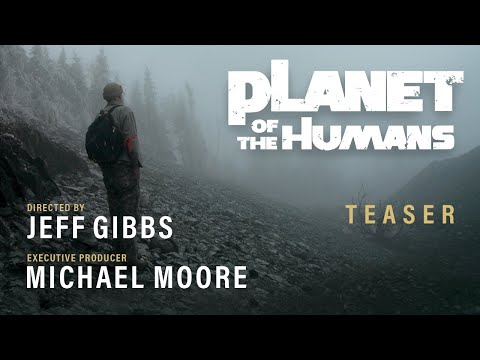 Planet of the Humans - Teaser Trailer