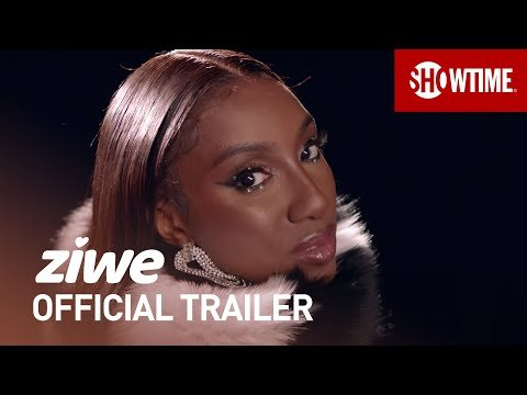ZIWE (2021) Truly Iconic 👀 Official Trailer | SHOWTIME