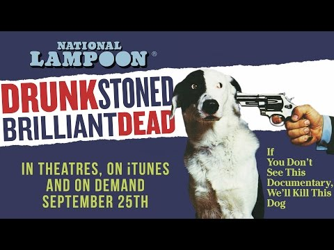 Drunk Stoned Brilliant Dead: The Story of the National Lampoon - Official Trailer