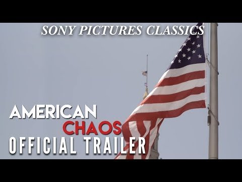American Chaos | Official Trailer HD (2018)