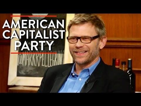 American Capitalist Party & Classical Liberalism (Pt. 1)   Mark Pellegrino   POLITICS   Rubin Report