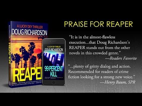 Reaper and 99 Percent Kill by Doug Richardson