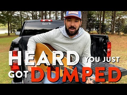 """""""Heard You Just Got Dumped"""" 