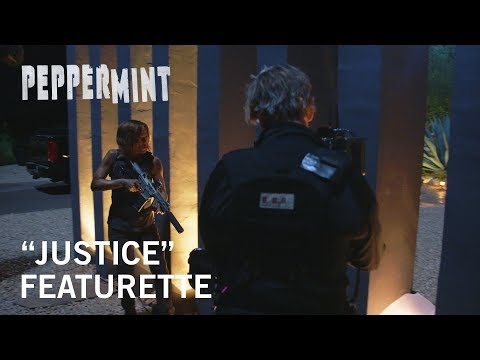"""Peppermint   """"Justice"""" Featurette   Own It Now on Digital HD, Blu-Ray & DVD"""
