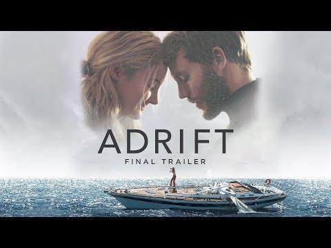 Adrift   Final Trailer   Own It Now on Digital HD, Blu-Ray & DVD