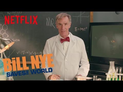 Bill Nye Saves the World Opening   Digital Exclusive   Netflix