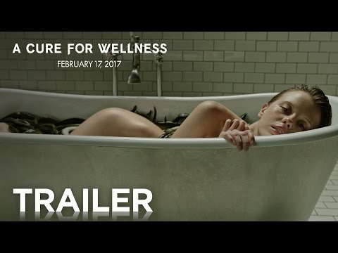 A Cure for Wellness   Official Trailer [HD]   20th Century FOX