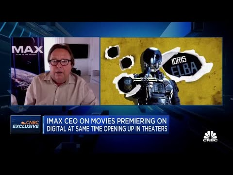 IMax CEO on movie theater outlook amid the pandemic, streaming service competition