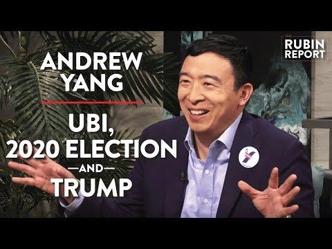 Andrew Yang LIVE: UBI, 2020 Election, TRUMP | Andrew Yang | POLITICS | Rubin Report