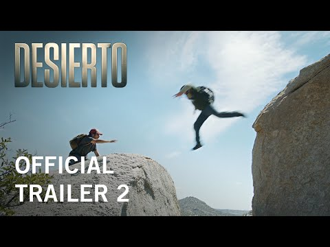 Desierto | Official Trailer 2 | Own it Now on Digital HD, Blu-ray & DVD