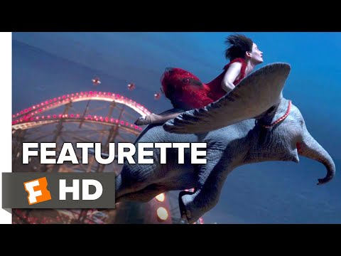 Dumbo Exclusive Featurette - The World of Dumbo (2019) | Movieclips Coming Soon