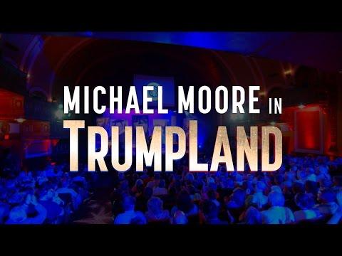 Michael Moore in TrumpLand OFFICIAL TRAILER
