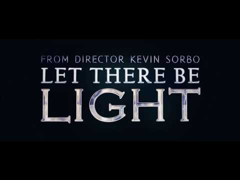 Let There Be Light - Trailer
