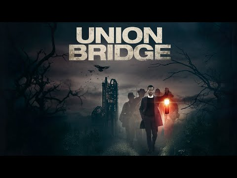 Union Bridge (2020) Official Teaser Trailer | Breaking Glass Pictures Movie