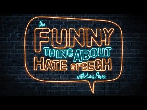 The Funny Thing About Hate Speech Tour | We The Internet TV