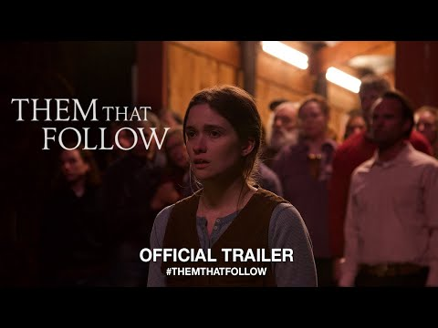 Them That Follow (2019)   Official US Trailer HD