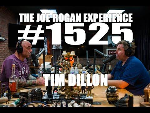 Joe Rogan Experience #1525 - Tim Dillon
