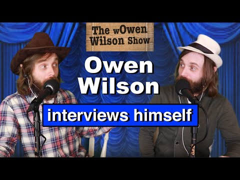 Owen Wilson interviews himself   The wOwen Wilson Show
