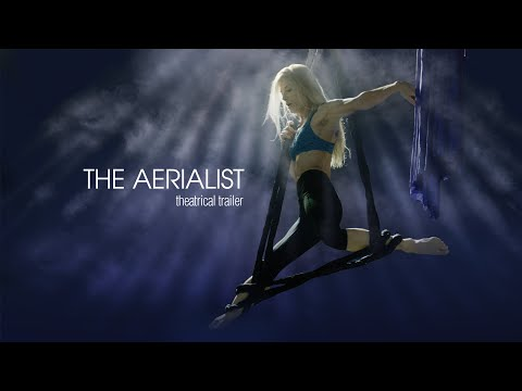 THE AERIALIST (Feature Trailer)
