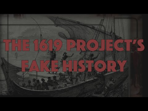 The 1619 Project's Fake History: The Architects of Woke