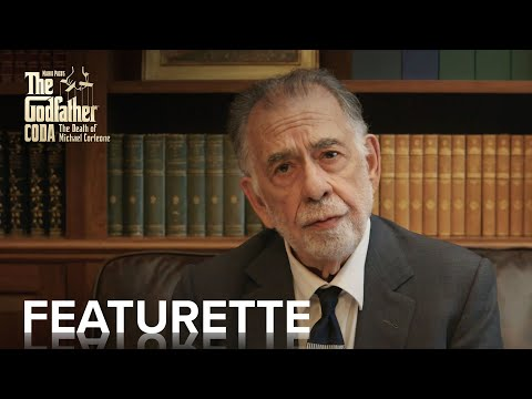 THE GODFATHER CODA: THE DEATH OF MICHAEL CORLEONE   Francis Ford Coppola Featurette   Paramount