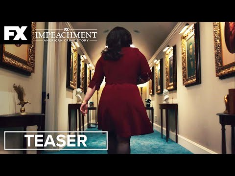Impeachment: American Crime Story   Gift - Teaser   FX