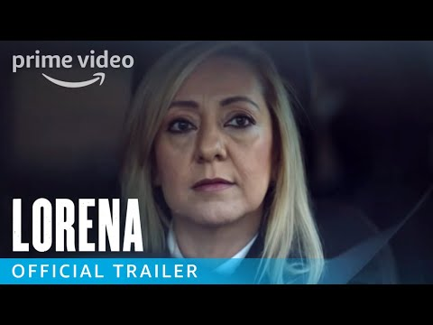 Lorena - Official Trailer | Prime Video