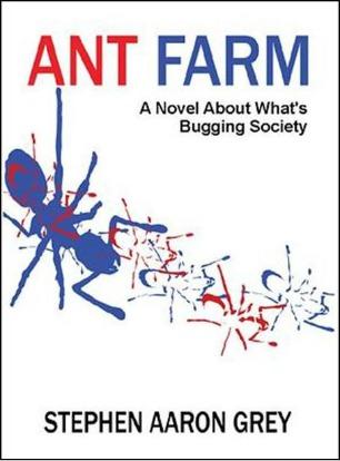 Ant Farm by Stephen Aaron Grey 454x614