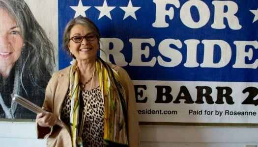 Why You'll Vote for 'Roseanne for President'