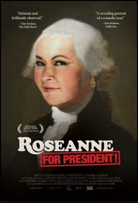roseanne-for-president-review-poster-