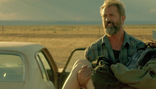 How Mel Gibson's Meltdowns Enhance 'Blood Father'