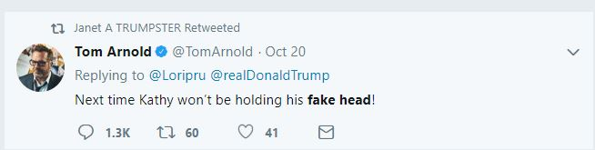 Tom Arnold Trump head tweet