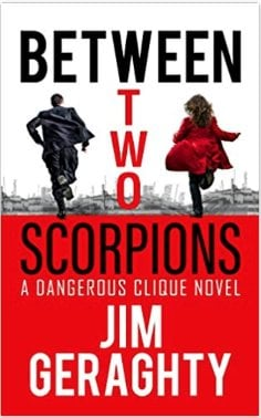 Between Two Scorpions jim geraghty cover