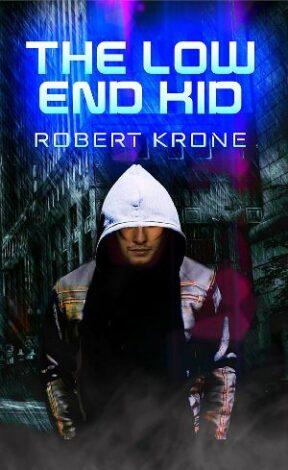 the low end kid robert krone