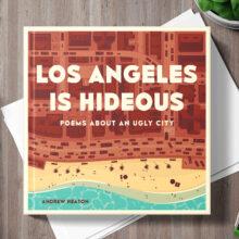 Los Angeles is Hideous Andrew Heaton interview
